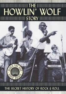DVD cover, Howlin' Wolf Story documentary