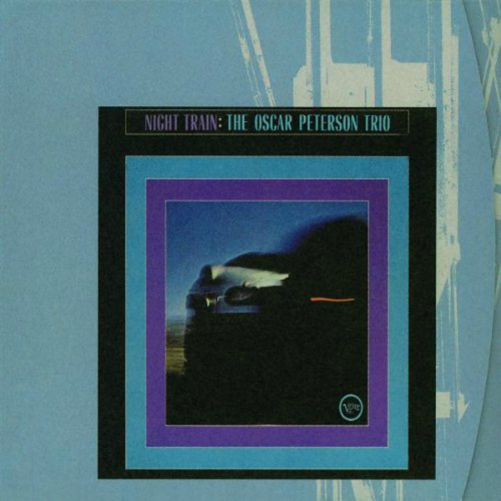 CD cover, Night Train: Oscar Peterson Trio - Verve Records
