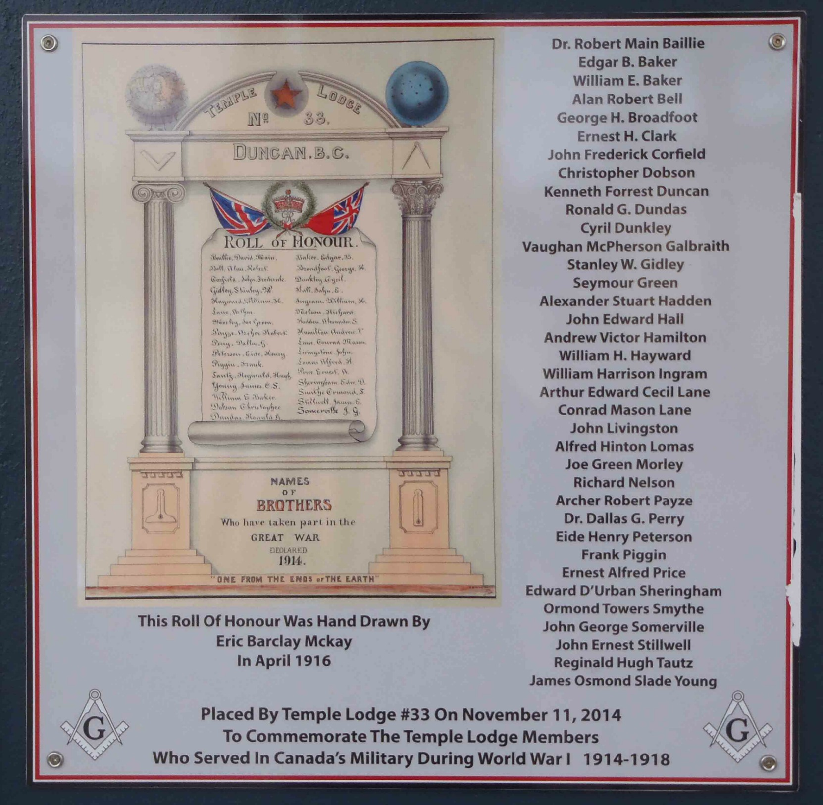 Our World War 1 Memorial Plaque, unveiled on our Duncan Masonic Temple on 11 November 2014